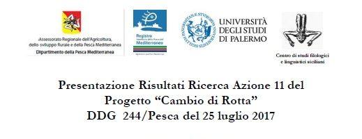 """SEMINARIO – Presentazione Risultati Ricerca Azione 11 del Progetto """"Cambio di Rotta"""""""
