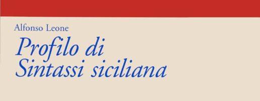Alfonso Leone | Profilo di sintassi siciliana