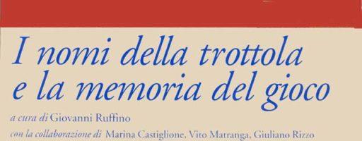 Giovanni Ruffino | I giochi fanciulleschi tradizionali