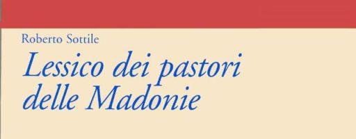 Roberto Sottile | Lessico dei pastori delle Madonie