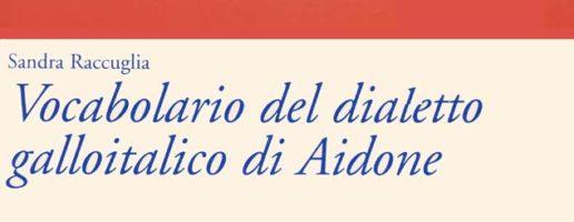Sandra Raccuglia | Vocabolario del dialetto galloitalico di Aidone