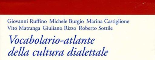 Giovanni Ruffino, Marina Castiglione, et al.   Vocabolario-atlante della cultura dialettale