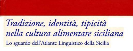 Marina Castiglione | Tradizione, identità, tipicità nella cultura alimentare siciliana