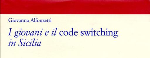 Giovanna Alfonzetti | I giovani e il code switching in Sicilia