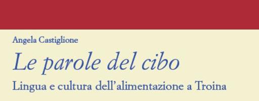 Angela Castiglione | Le parole del cibo