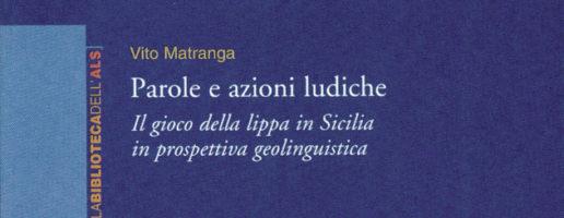 Vito Matranga | Parole e azioni ludiche