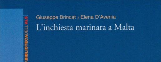 Giuseppe Brincat, Elena D'Avenia | L'inchiesta marinara a Malta
