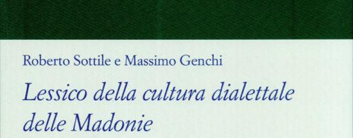 Roberto Sottile, Massimo Genchi   Lessico della cultura dialettale delle Madonie (vol. I)