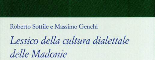 Roberto Sottile, Massimo Genchi | Lessico della cultura dialettale delle Madonie. L'alimentazione (vol. I)