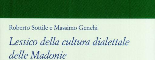 Roberto Sottile, Massimo Genchi | Lessico della cultura dialettale delle Madonie (vol. II)