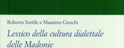 Roberto Sottile, Massimo Genchi | Lessico della cultura dialettale delle Madonie. Voci di saggio (vol. II)