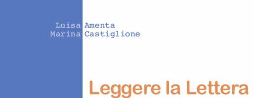 Luisa Amenta, Marina Castiglione | Leggere la Lettera. Il maestro don Lorenzo Milani 50 anni dopo