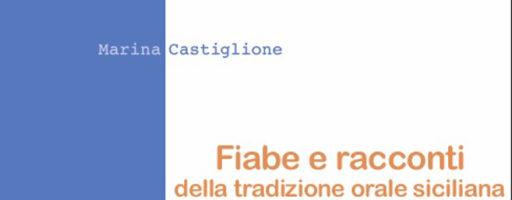 Marina Castiglione   Fiabe e racconti della tradizione orale siciliana