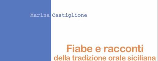 Marina Castiglione | Fiabe e racconti della tradizione orale siciliana
