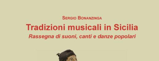 Sergio Bonanzinga | Tradizioni musicali in Sicilia