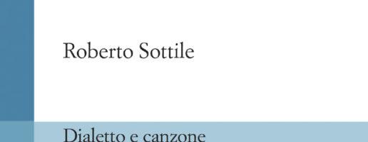 DIALETTO E CANZONE / presentazione del volume di Roberto Sottile