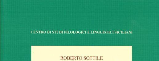 Roberto Sottile | L'Atlante Linguistico della Sicilia. Percorsi geolinguistici antichi e nuovi