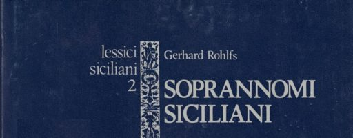 Rohlfs Gerhard  | Soprannomi siciliani