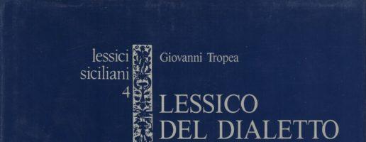 Tropea Giovanni | Lessico del dialetto di Pantelleria