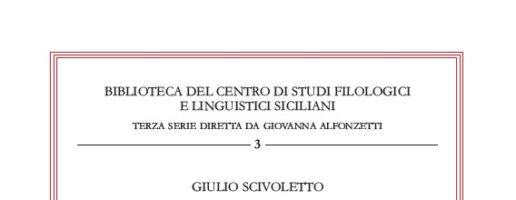 """G. Scivoletto – """"Arà, che si dice"""" Marcatori del discorso in Sicilia – Biblioteca del CSFLS – III serie, 3/2020"""