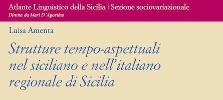 L. Amenta – Strutture tempo-aspettuali nel siciliano e nell'italiano regionale di Sicilia – Materiali ALS 40/2020